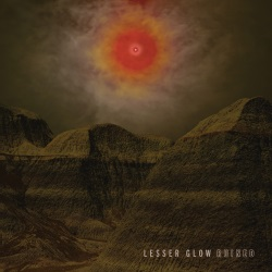 Lesser Glow - Ruined
