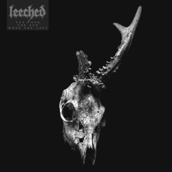 Leeched - You Took The Sun When You Left