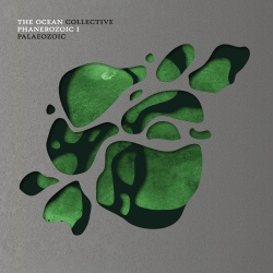 The Ocean - Phanerozoic I: Palaezoic