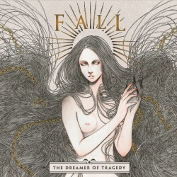 Fall - The Dreamer Of Tragedy