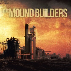 The Mound Builders - The Mound Builders