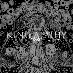 King Apathy - Wounds