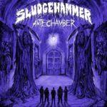 Sludgehammer - Antechamber