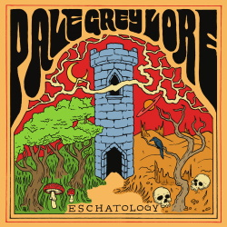 Pale Grey Lore - Eschatology