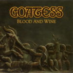 Goatess - Blood And Wine