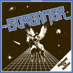 Screamer - Highway Of Heroes