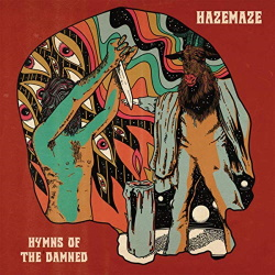 Hazemaze - Hymns Of The Damned