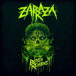 Zarraza - Rotten Remains