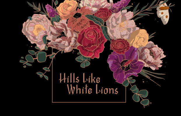 Hills Like White Lions