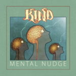 Kind - Mental Nudge