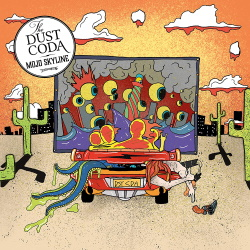 The Dust Coda - Mojo Skyline