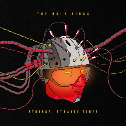 The Ugly Kings - Strange, Strange Times