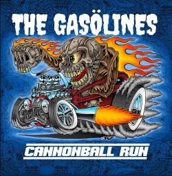 The Gasölines - Cannonball Run