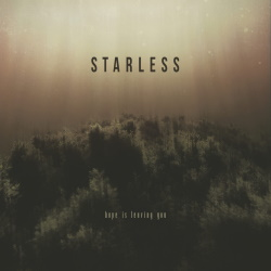Starless - Hope Is Leaving You